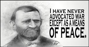 And Now A Word From Ulysses S Grant