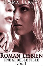 lesbienne femme de chambre amour entre femmes 18 histoire érotique lesbienne initiation