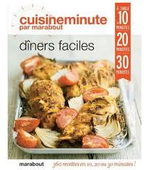 cuisine marabout photo cuisine minute pour dîners faciles marabout collectif d