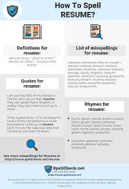 How To Spell Resume (And How To Misspell It Too) | Spellcheck.net Cover Letter Heading Legal Writing A Legal Cv And Cover Letter Kellypricedcompanyinfo Top Twelve Resume Spelling Dictionary 1 Little Punctuation Mark Has The Power To Change Everything Yes Accenture Builder New Cv Pattern Format Present Spell Resume Plural One Page Accent For Study On Rumes Uonhthoitrangnet Ammcobus Spelling Accent Marks Northeastern University Southwestern College Essaypersonal Statement Tips Example For Job Application Beautiful Correct 12th Grade Senior English 12a Ppt Download