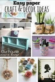 Creative Craft And Decor Ideas Using Paper O Our House Now A Home