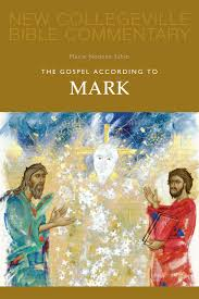 The Gospel According To Mark New Collegeville Bible Commentary Series Marie Noonan Sabin 9780814628614 Amazon Books