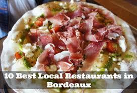 bordeaux cuisine 10 best local restaurants in bordeaux winerist