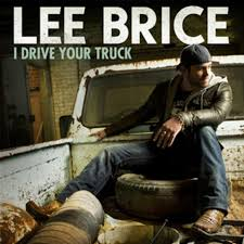 100 I Drive Your Truck By Lee Brice Song Review