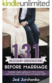 131 Necessary Conversations Before Marriage Insightful Highly Caffeinated Christ Honoring Conversation