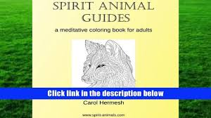 Audiobook Spirit Animal Guides A Meditative Coloring Book For