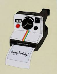 Camera Cards Polaroid Cameras Birthday Wishes Birthday Cards Happy Birthday Text Birthday Stuff Diy Cards Handmade Cards Craft Work