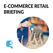 ECommerce Retail Briefing by Vincent Phamvan Julia Luce and Chris