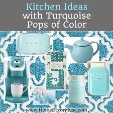 Cute Kitchen Inspiration With Turquoise Pops Of Color