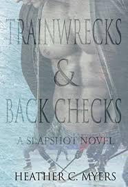 Trainwrecks Back Checks Slapshot 6 By Heather C Myers