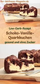 cremiger schoko vanille quarkkuchen ohne zucker einfaches