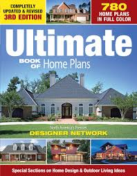 100 Home Design Magazines List Ultimate Book Of Plans 780 Plans In Full Color