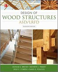 design of wood structures asd lrfd donald e breyer kelly cobeen