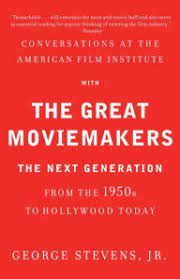 Conversations At The American Film Institute With Great Moviemakers Next Generation