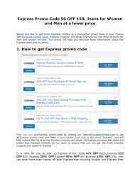 Express Promo Code 50 OFF 150: Jeans For Women And Men At A ... Contuing Education Express Promo Code Nla Tenant Check Express Park Ladelphia Coupon Discount Light Bulbs Vacation Or Group Mens Coupons Coupon Codes Blog Happy 4th Of July Get 10 At Koffee Use How To Apply A Discount Access Your Order 15 Off Online Via Panda Codes Promo Code 50 Off 150 Jeans For Women And Men Cannada Review 20 Off 2019