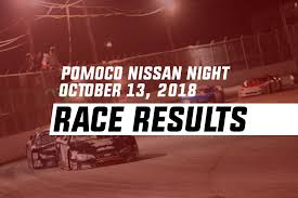 POMOCO Nissan Championship Night Race Results | October 13, 2018 ...