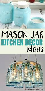 Mason Jar Kitchen Decor Ideas For Your Farmhouse Show The Love By