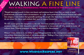 Walking A Fine Line For Professional Wisdom Keepers