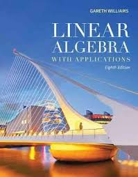 Linear Algebra With Applications 8th Edition 9781449679545 1449679544 View Textbook Solutions