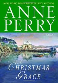 A Christmas Grace Stories 6 By Anne Perry