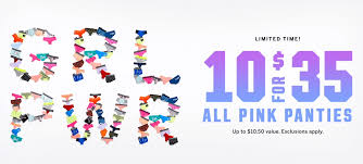 10 For $35 Pink Victoria's Secret Panties Through 2/18 ... Victorias Secret Coupons Coupon Code Promo Up To 80 How Get Victoria Secret Coupon Code 25 Off Knixwear Codes Top October 2019 Deals Victoria Free Lip Gloss Auburn Hills Mi Rack Room Home Decor Ideas Editorialinkus Offer Off Deep Ellum Haunted House Discount Pro Golf Gift Card U Verse Promo Rep Gertens Nursery Coupons The Credit Card Angel Rewards Worth It 75 Sale Wwwcarrentalscom Bogo Pink Evywhere Bras Free Shipping At