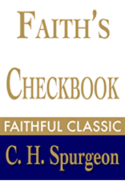 Faiths Checkbook C H Spurgeon Collection