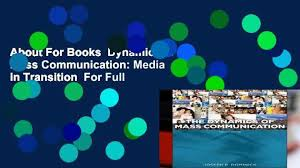 About For Books Dynamics Of Mass Communication Media In Transition Full