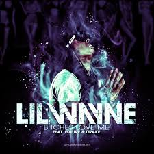 Lil Wayne No Ceilings Track List Download by My Bitches Love Me