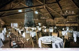 Ahwahnee Dining Room Wine List by Old Faithful Inn Dining Room Menu Fascinating The Dining Room