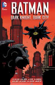 Batman The Long Halloween Pdf Free by Batman Dark Knight Dark City Dc Database Fandom Powered By Wikia