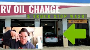 100 Ttt Truck Stop RV MAINTENANCE OIL CHANGE TRUCK STOP WASH AND BATTERY CHECK YouTube