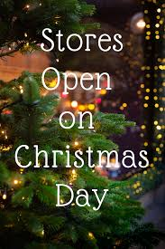 What Will Be Open Or Closed On Christmas Eve Christmas Local
