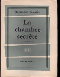 la chambre secrete la chambre secrete de temkine raymonde abebooks