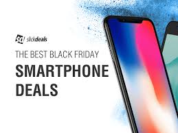 Where to Find the Best Smartphone Deals on Black Friday 2017
