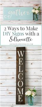 2 Ways To Make DIY Signs With A Silhouette
