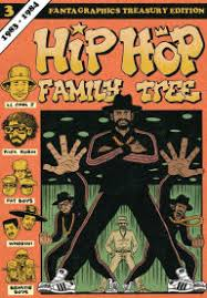 Hip Hop Family Tree Book 3 1983 1984