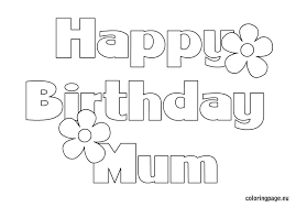 Happy Birthday Coloring Pages For Mom Funycoloring