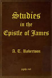 Studies In The Epistle Of James