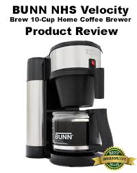 BUNN NHS Velocity Brew 10 Cup Home Coffee Brewer Product Review