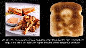 Acrylamide In Food Can Cause Cancer