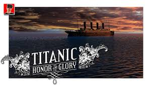titanic in virtual reality titanic honor and glory demo 3