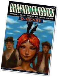 Collection Of Short Stories By OHenry In Graphic Novel Form Including The Ransom Red Chief
