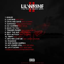 Lil Wayne I Am Not a Human Being II Tracklist by OrkunSezer on