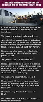 A Truck Driver Pulls Over A Blonde After She Cuts Him Off. What ... The Realities Of Dating A Truck Driver Bittersweet Life Still Plays With Trucks Funny Truckers Lorry Comedy T Shirt Bloopers And Things Truckers Do When No Ones Looking Youtube Only Real Women Can Drive Big Rig Happy Trucking Stock Photos Images Alamy Photo The Day For Monday 05 October 2015 From Site Jokes Evolution Practical Gifts For White 11oz Quote Msages Sticker Vector Royalty Free Unique Unisex Trucker Coffee Mugs Trucker Awesome Christmas Pin By Cla On Sorrisi Pinterest