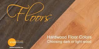 Hardwood Floors Choosing Dark OR Light Wood Colors