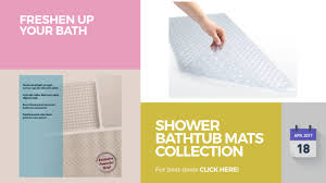 Bathtub Mat No Suction Cups by Shower Bathtub Mats Collection Freshen Up Your Bath Youtube