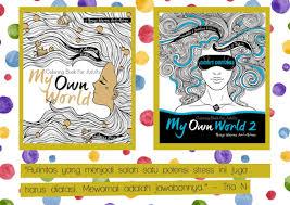 Popularitas Buku Mewarnai Untuk Dewasa Saat Ini Mulai Menanjak Berbagai Penerbit Tampak Berlomba Lomba Menerbitkan
