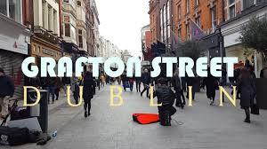 100 Dublin Street GRAFTON STREET DUBLIN Walking In The S Of DUBLIN Viewtours Visit Ireland