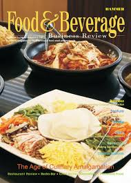 Food & Beverage Business Review April May 2017 by Food & Beverage Business Review issuu