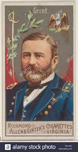 Ulysses S Grant From The Great Generals Series N15 For Allen Ginter Cigarettes Brands 1888 Commercial Color Lithograph Sheet 2 3 4 X 1 In